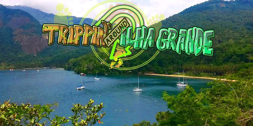 Trippin' around Ilha Grande 2022 | 15.04 - 23.04 | Sweat, Connect & Return Fresh