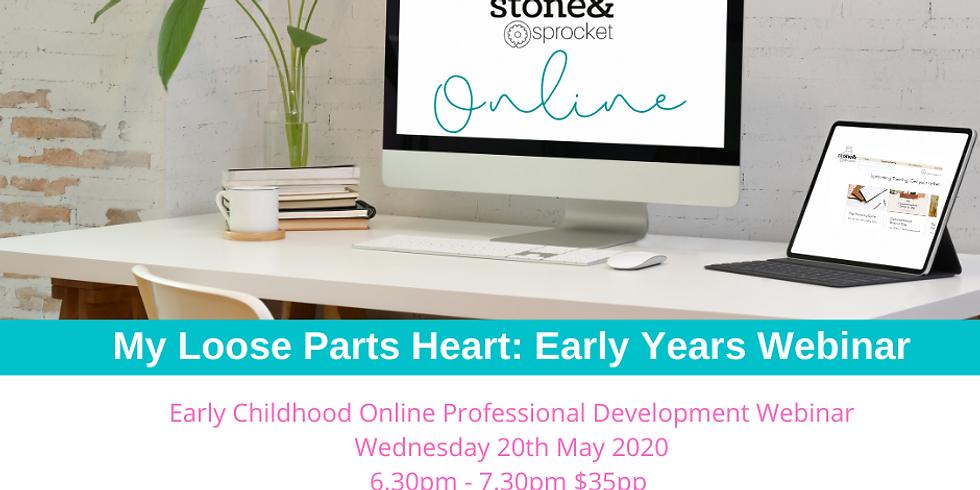 My Loose Parts Heart: Early Years Webinar