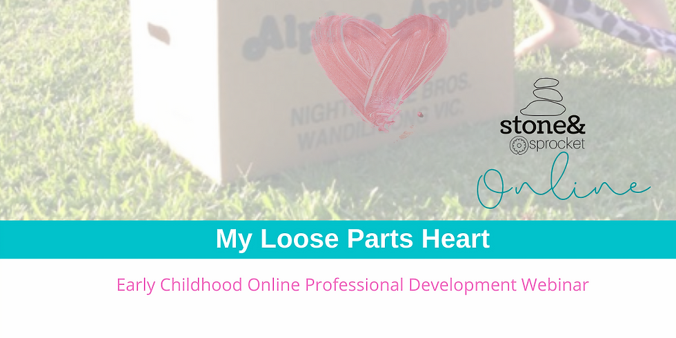 My Loose Parts Heart ONLINE