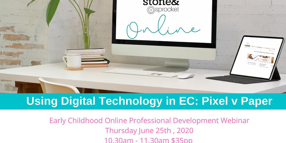 Using Digital Technology in EC: Pixel v Paper