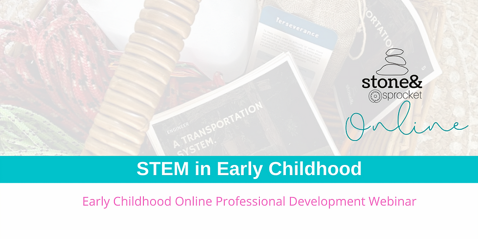STEM in Early Childhood ONLINE