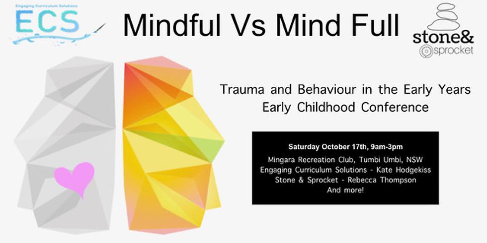 Mindful v Mind Full Conference