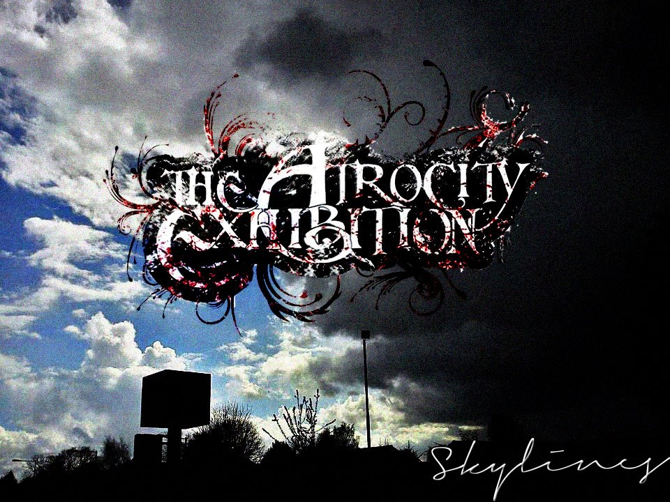 The Atrocity Exhibition - Skylines