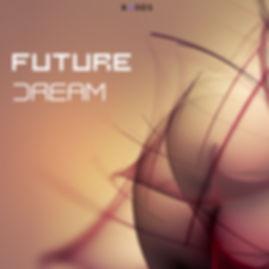 Future Dream 1k.jpg