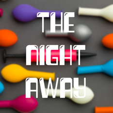 The night away700.png