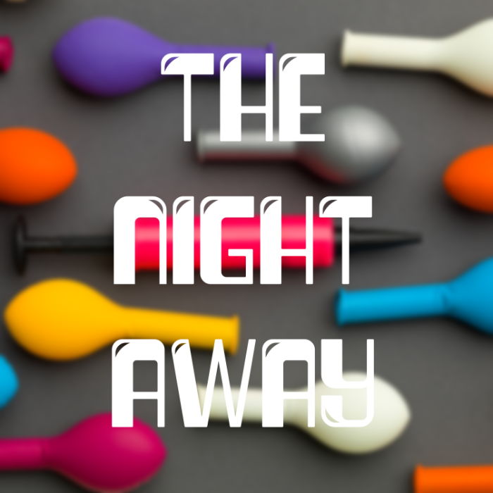 The night away.png