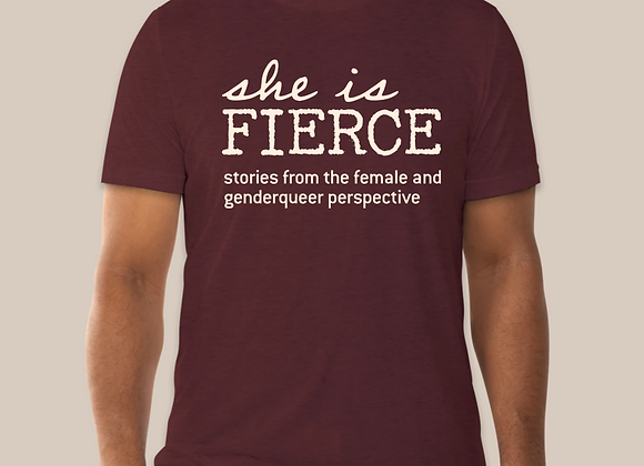 She is FIERCE Maroon T-shirt