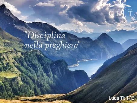 """""""Disciplina nella preghiera"""""""