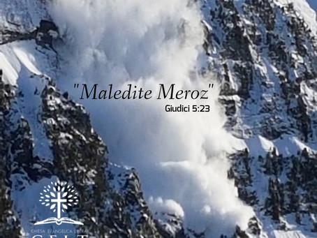 """""""Maledite Meroz"""""""
