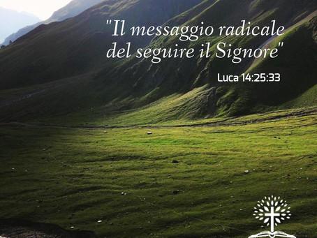 """""""Il messaggio radicale del seguire il Signore"""""""