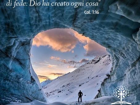 """""""E' una verità imprescindibile di fede: Dio ha creato ogni cosa"""""""