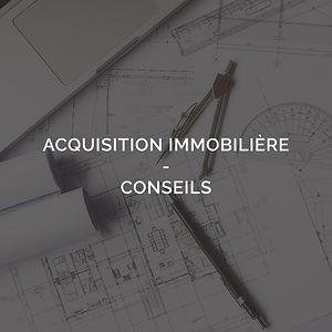 Acquisition immobilière - conseils