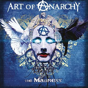 Art Of Anarchy - The Madness (Review)