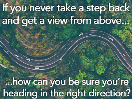 Are you sure you're heading in the right direction?