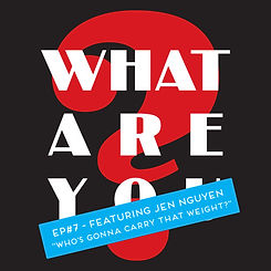 WHAT-ARE-YOU-LOGO---EP7.jpg