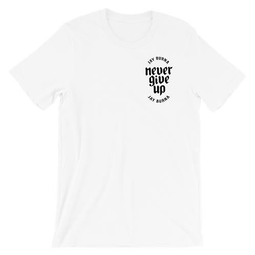 Never Give Up Tee White