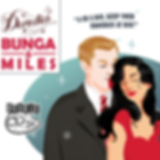 Bunga & Miles Deredia Debut Album