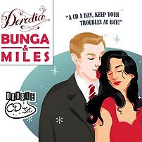 Deredia Debut Album Bunga & Miles Demajors