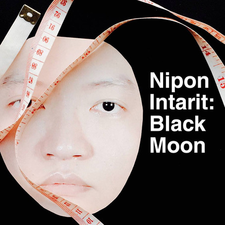 Nipon Intarit: Black Moon