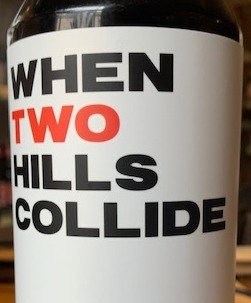 WHEN TWO HILLS COLLIDE