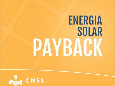 Payback dos sistemas fotovoltaicos!