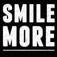 Smile more :)