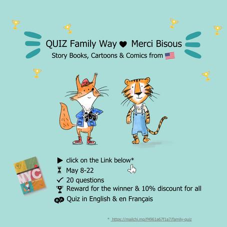 Family Way s'est associé à Merci Bisous pour proposer un quiz pour enfants sur la culture américaine
