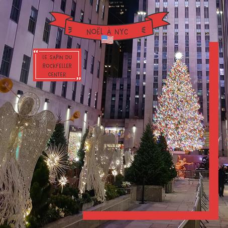Véritable symbole de NYC en période de Noël : le sapin du Rockefeller center