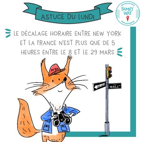 Le décalage horaire entre New York et la France n'est plus que de 5 heures pendant 3 semaines.