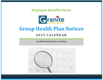 Hot Off the Press: Download the New 2015 Group Health Plan Notices Calendar