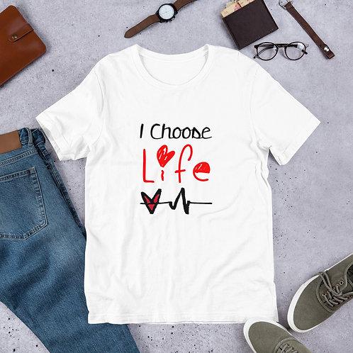 """""""I choose life"""" Short-Sleeve Unisex T-Shirt"""