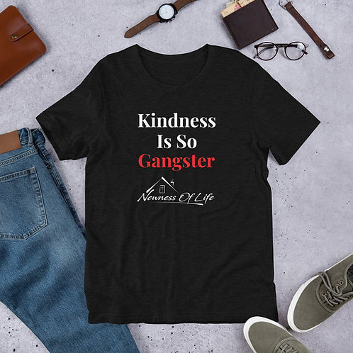 Kindness Is So Gangster Short-Sleeve Unisex T-Shirt