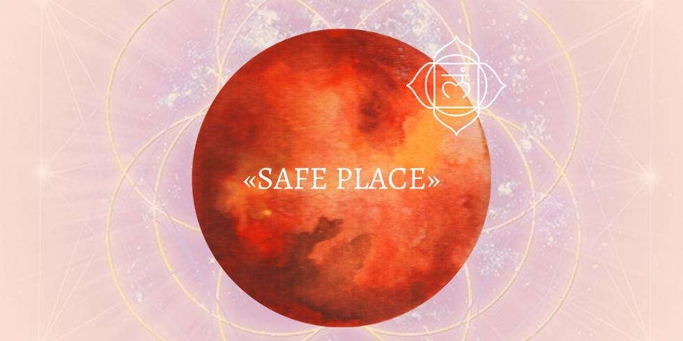 SAFE PLACE - La grande ouverture