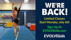 EVOLVEkids Return To Classes July 6th, 2020