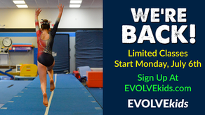 EVOLVEkids Return To Classes July 6th, 2020