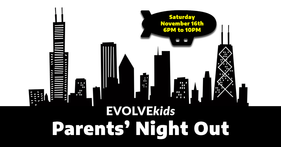 EVOLVEkids Parents' Night Out