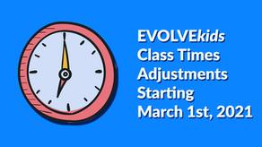 EVOLVEkids Class Time Start Adjustments