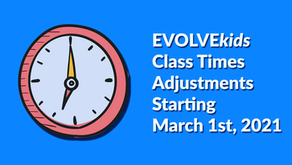 EVOLVEkids Class Time Start Adjustments