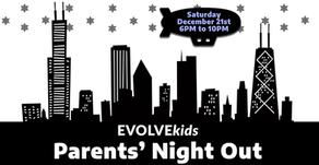 EVOLVEkids Parents' Night Out (Dec. 21st)