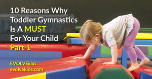 EVOLVEkids Toddler Open Gym