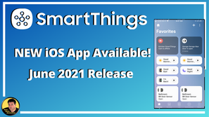 New SmartThings App for iOS has Arrived!