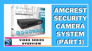 DIY Home Security Camera Surveillance System - Part 1