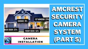 DIY Home Security Surveillance System - Part 5