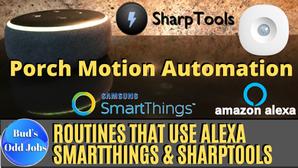 ▶ Alexa Routine - Echo Announcement & Porch Lights Following Activity