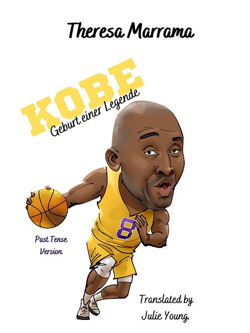 Kobe - Geburt einer Legende (Past Tense)