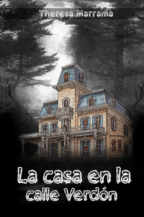 La casa en la calle Verdón - Spanish Reader - Level 1 (novice-high)
