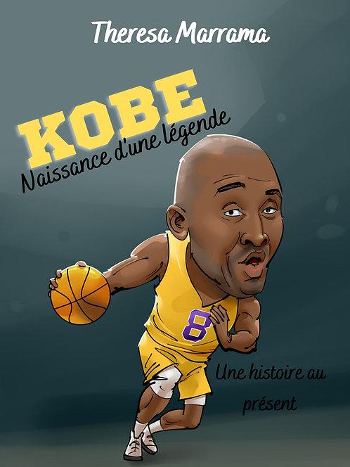 Kobe - Naissance d'une légende (au présent) -Audio Book Digital Download
