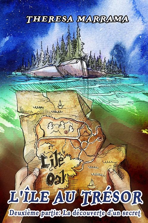 L'île au trésor: Deuxième partie: La découverte d'un secret