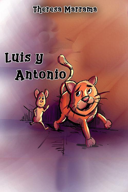 Luis y Antonio - Teacher's Guide & Student Activities