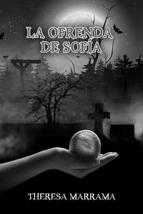 La ofrenda de Sofía - Spanish Reader - Level 2 (intermediate)
